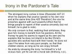 irony in the pardoner s tale