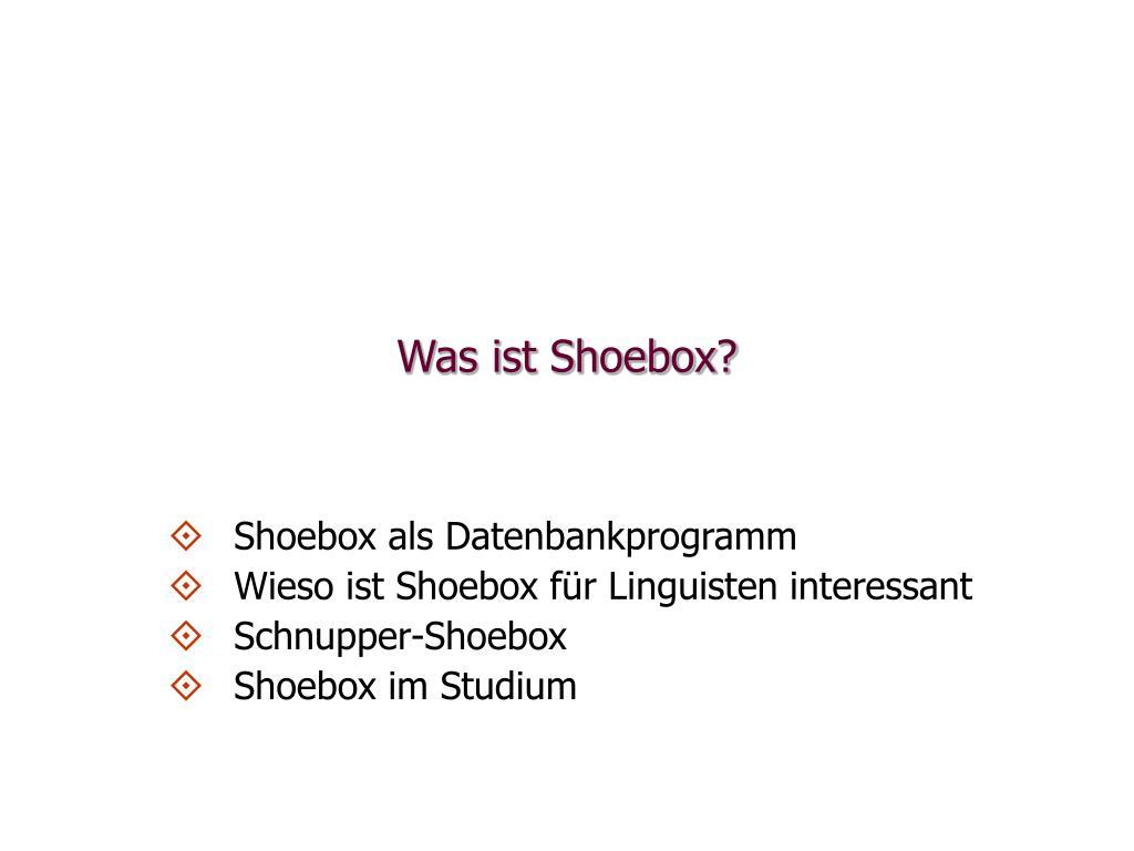 was ist shoebox l.