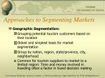 approaches to segmenting markets