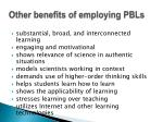 other benefits of employing pbls