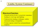 limbic system continued