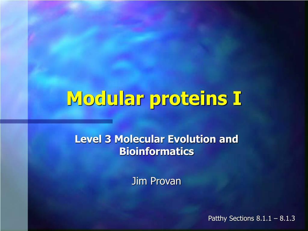modular proteins i l.
