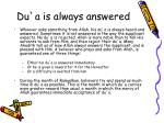 du a is always answered