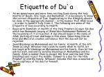 etiquette of du a