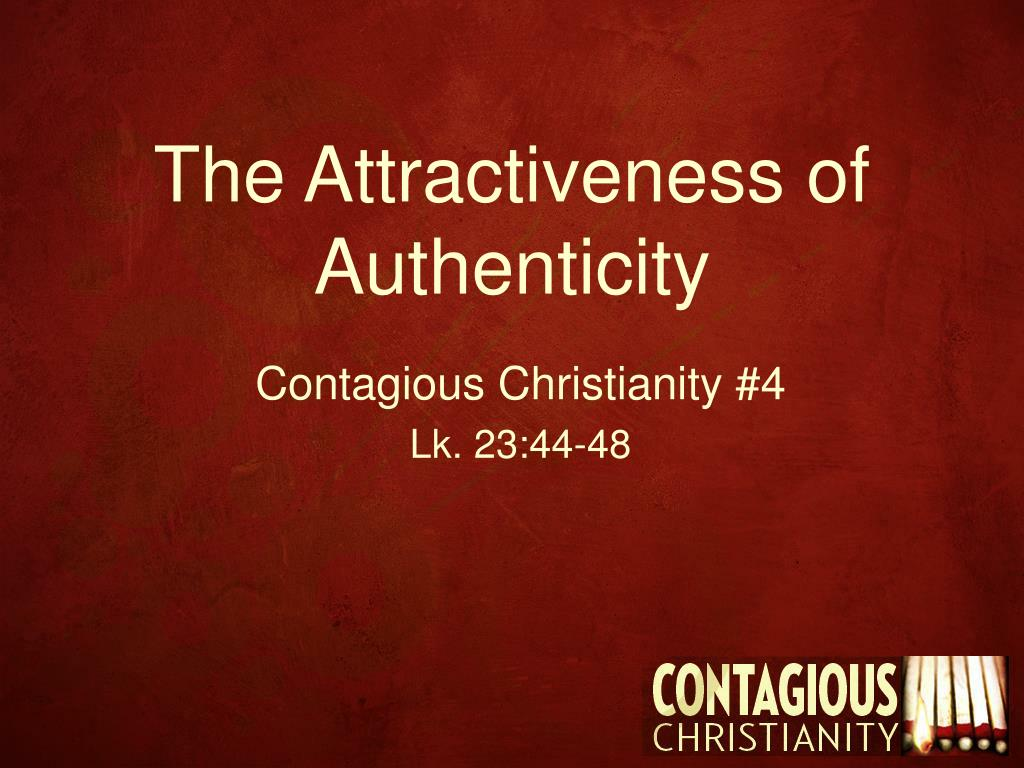 the attractiveness of authenticity l.