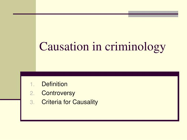 criminology causes of the 2011