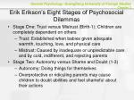 erik erikson s eight stages of psychosocial dilemmas