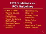 evr guidelines vs pov guidelines