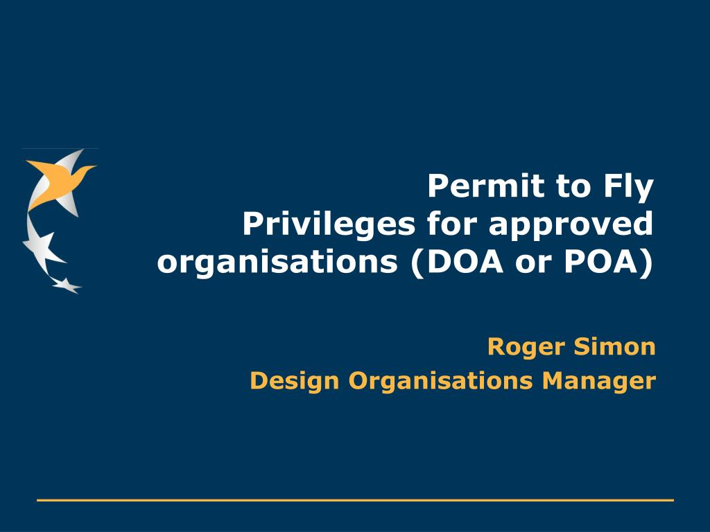 permit to fly privileges for approved organisations doa or poa l.
