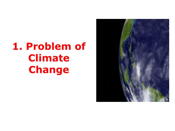1 problem of climate change