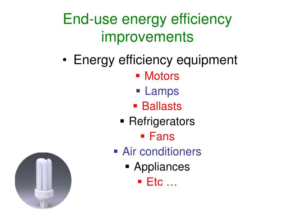 End-use energy efficiency improvements