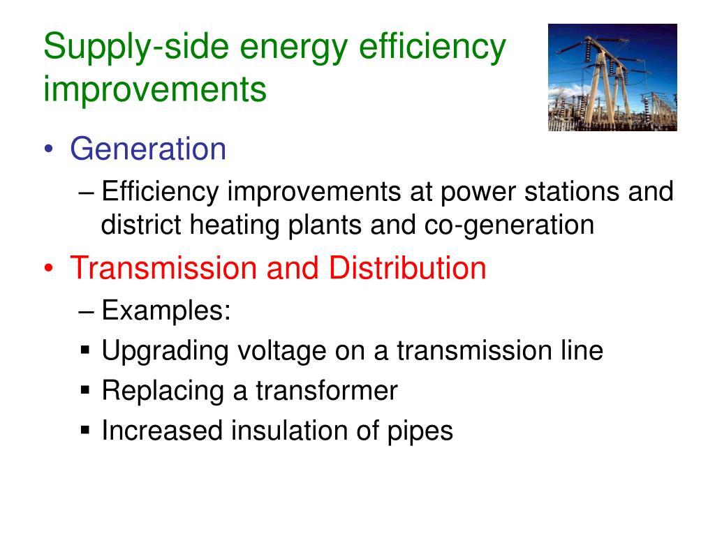 Supply-side energy efficiency improvements