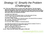 strategy 12 simplify the problem challenging