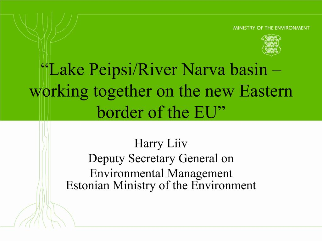 lake peipsi river narva basin working together on the new eastern border of the eu l.