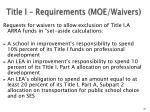 title i requirements moe waivers