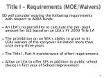 title i requirements moe waivers34