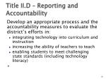 title ii d reporting and accountability
