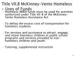 title vii b mckinney vento homeless uses of funds
