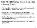 title vii b mckinney vento homeless uses of funds55