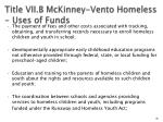 title vii b mckinney vento homeless uses of funds56