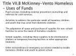 title vii b mckinney vento homeless uses of funds57