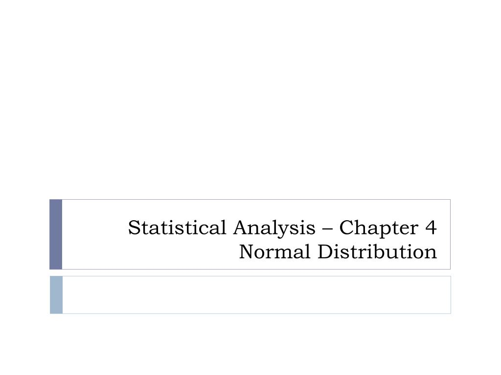 statistical analysis chapter 4 normal distribution l.