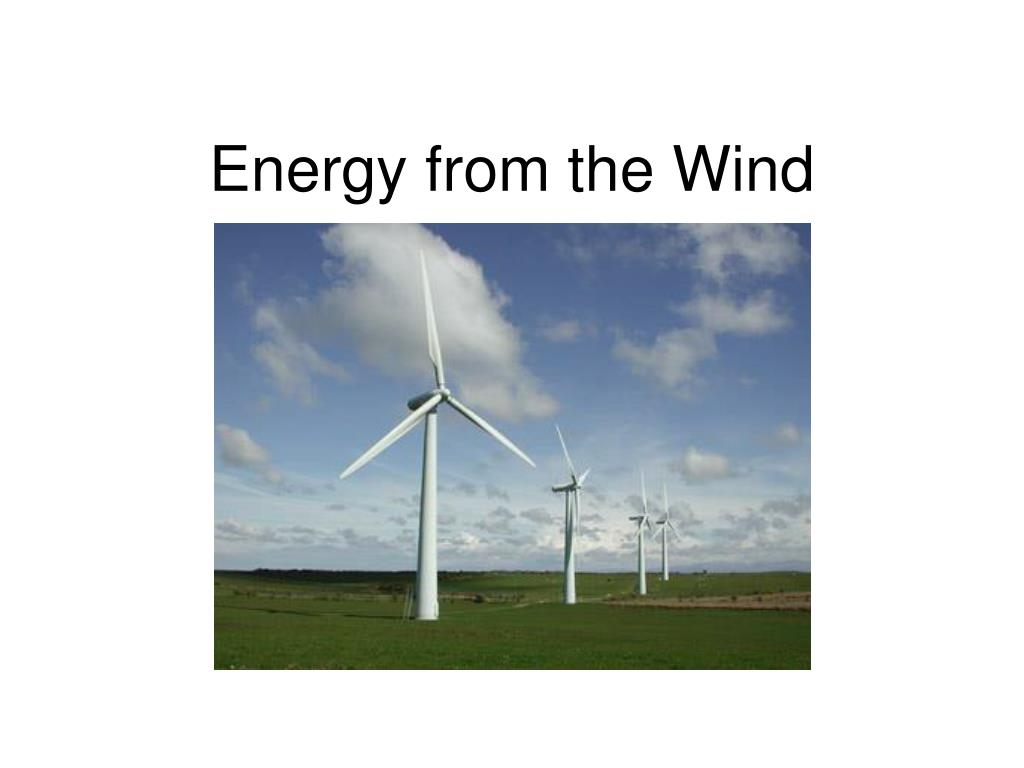 energy from the wind l.