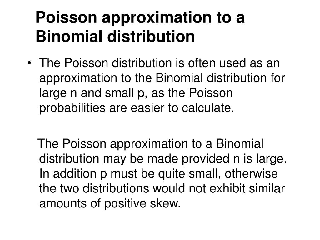 poisson approximation to a binomial distribution l.