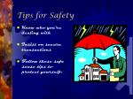 tips for safety