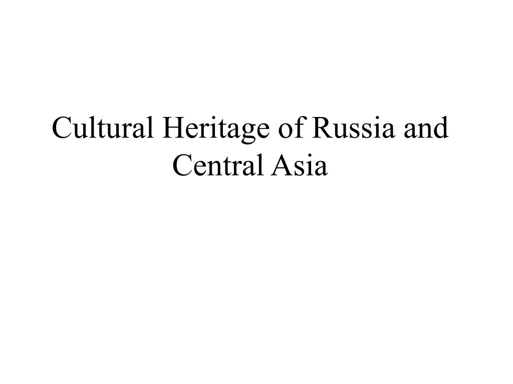 cultural heritage of russia and central asia l.