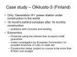 case study olkiluoto 3 finland
