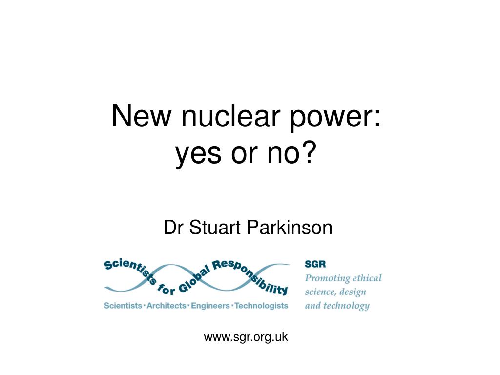 new nuclear power yes or no l.