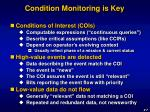 condition monitoring is key