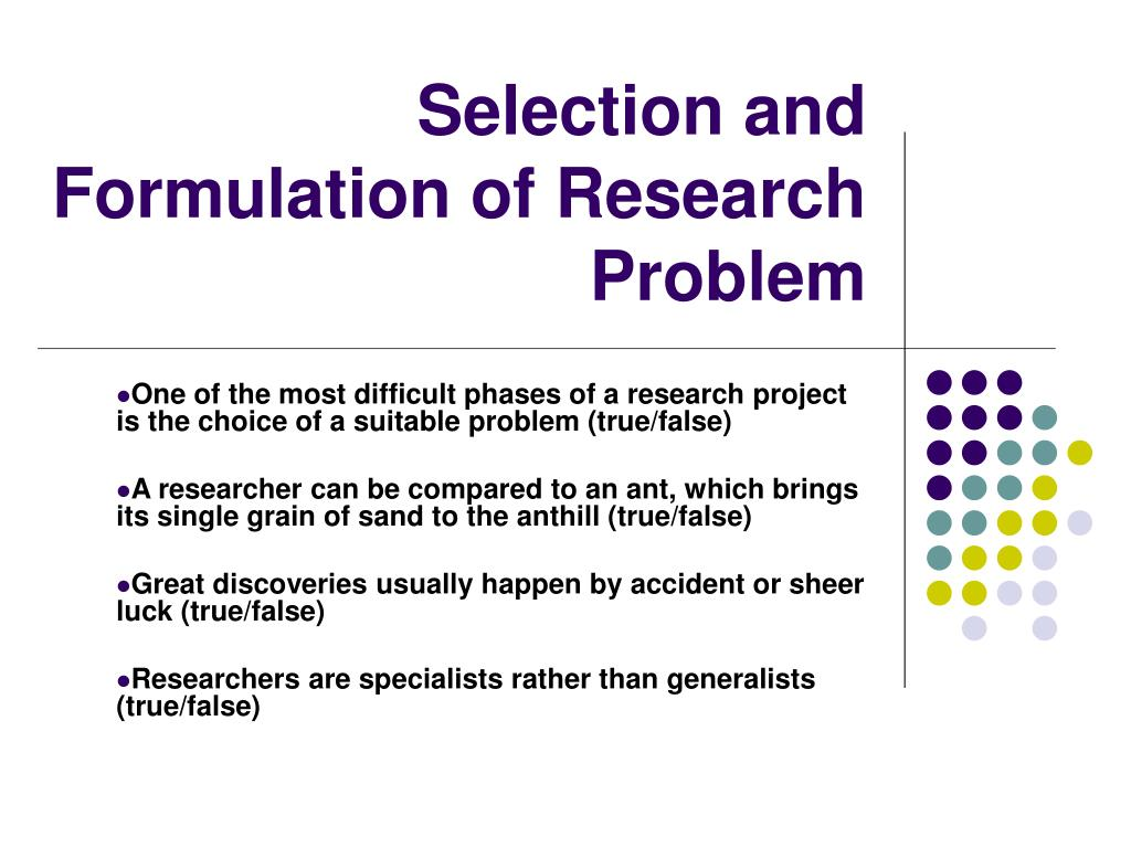 selection and formulation of research problem l.