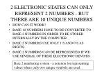 2 electronic states can only represent 2 numbers but there are 10 unique numbers