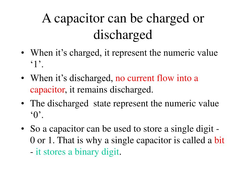 A capacitor can be charged or discharged