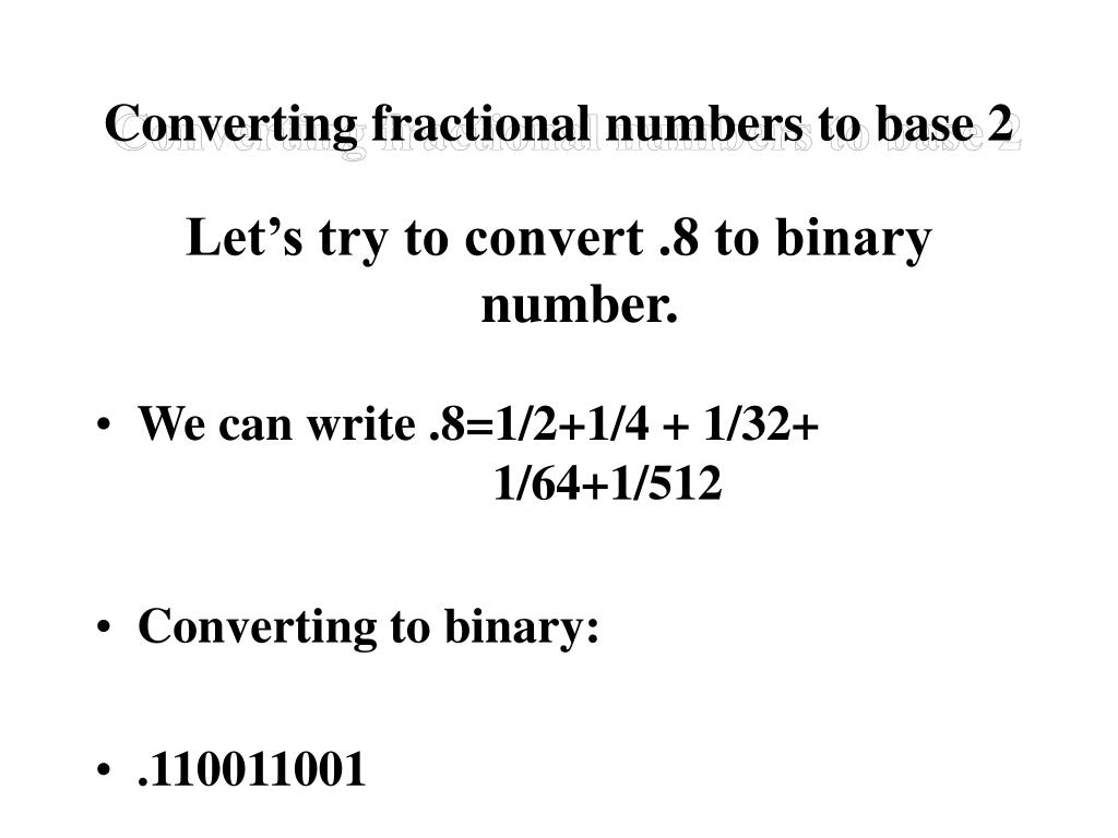 Converting fractional numbers to base 2