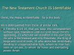 the new testament church is identifiable