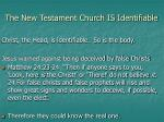 the new testament church is identifiable12