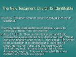 the new testament church is identifiable19