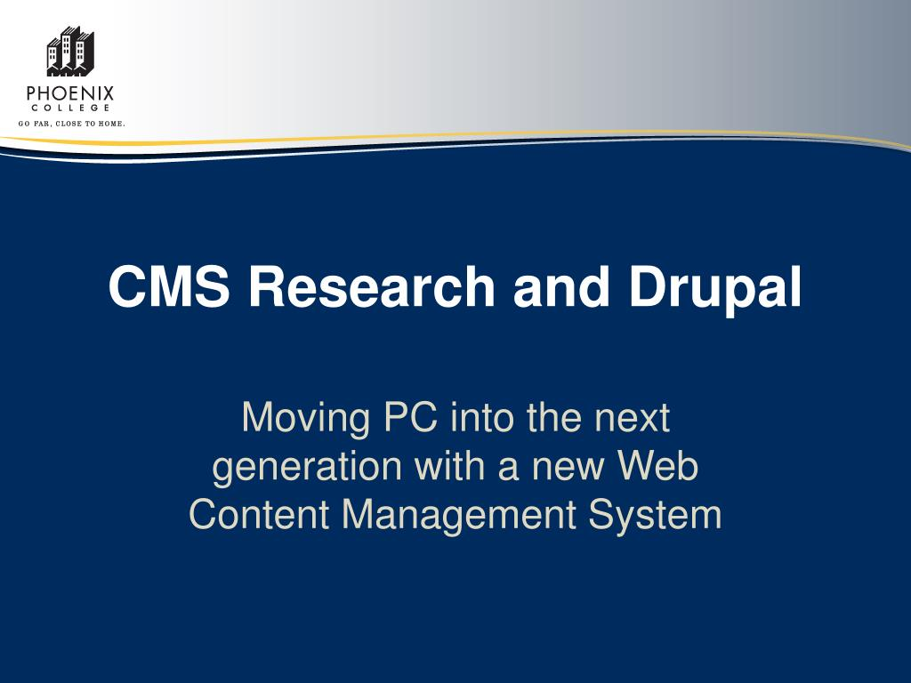 cms research and drupal l.