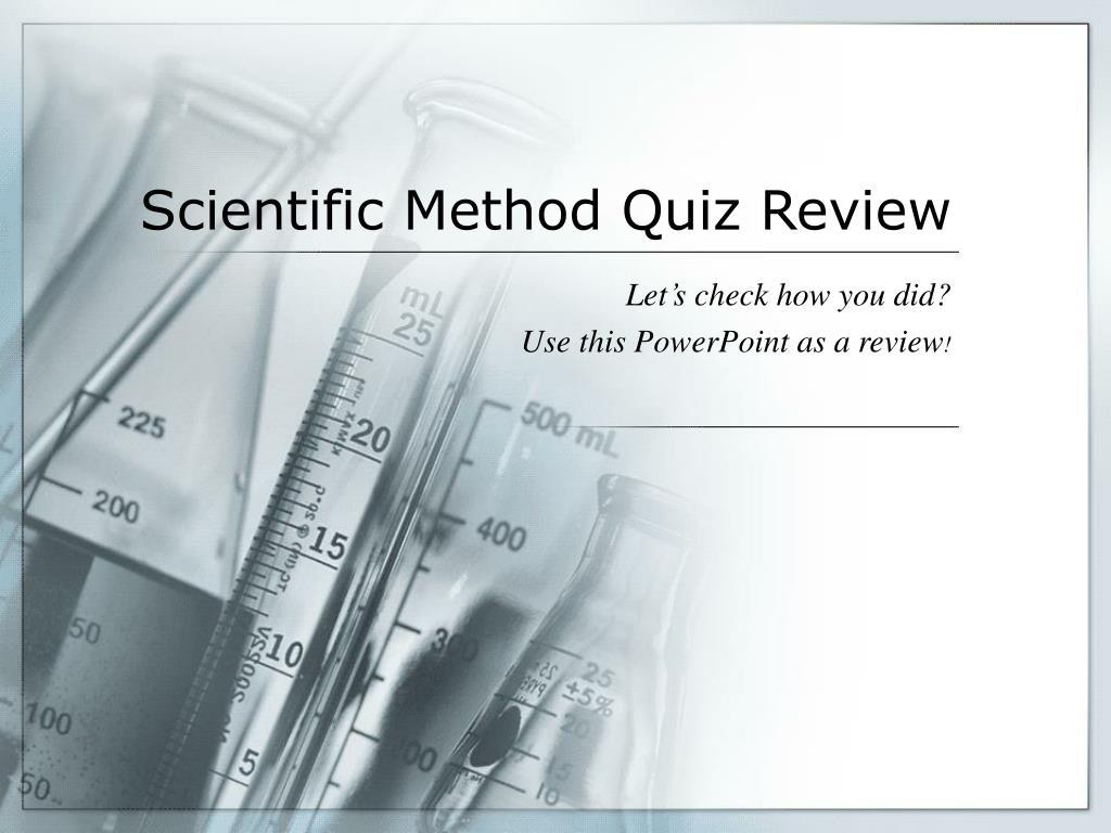 scientific method quiz review l.
