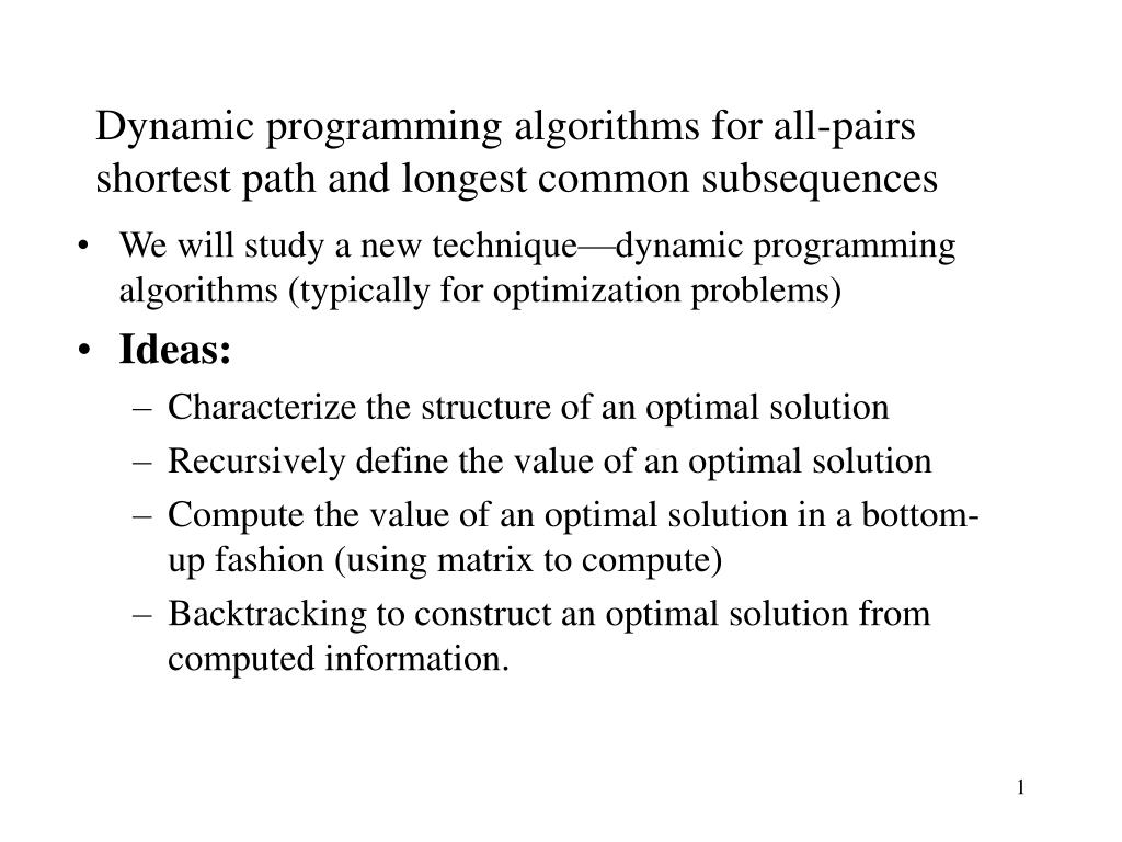 dynamic programming algorithms for all pairs shortest path and longest common subsequences l.