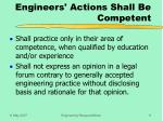engineers actions shall be competent