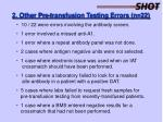 2 other pre transfusion testing errors n 22