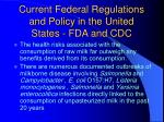 current federal regulations and policy in the united states fda and cdc