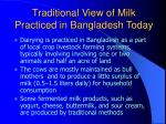 traditional view of milk practiced in bangladesh today