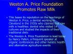 weston a price foundation promotes raw milk
