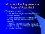 what are the arguments in favor of raw milk