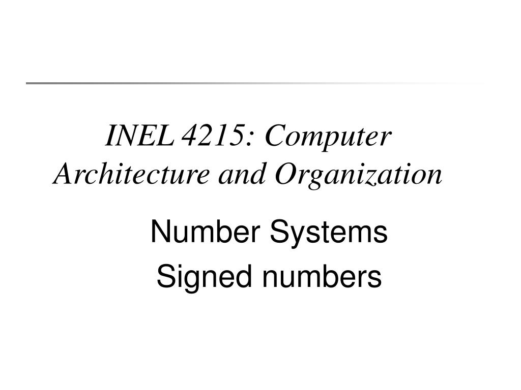 inel 4215 computer architecture and organization l.